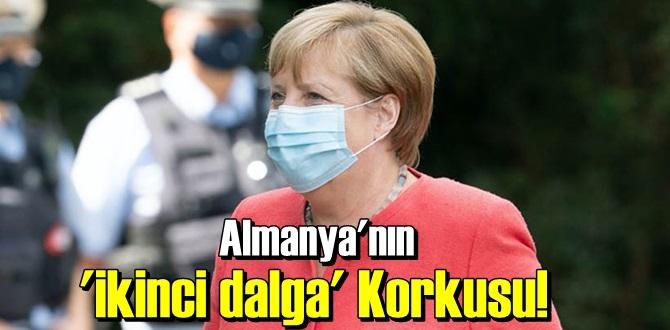 Merkel endişeli,Almanya'nın İkinci Dalga Korkusu!