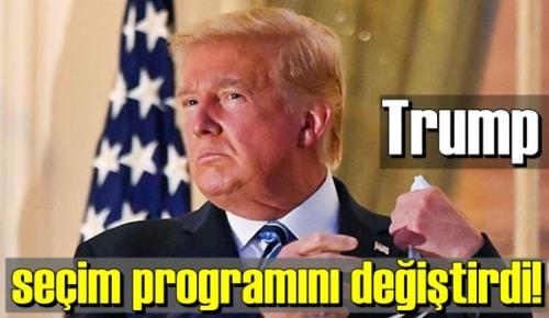 ABD Başkanı Trump, seçim programını değiştirdi!