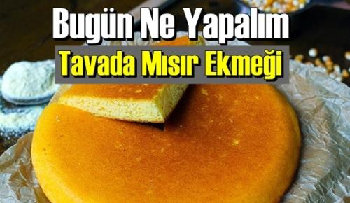 Bugün Ne Yapalım –Tavada Mısır Ekmeği