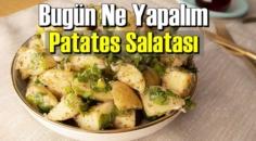 Bugün Ne Yapalım – Patates Salatası