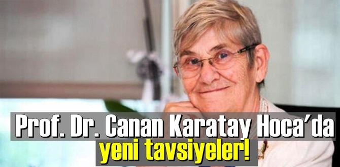 Prof. Dr. Canan Karatay Hoca'dan yeni tavsiyeler!