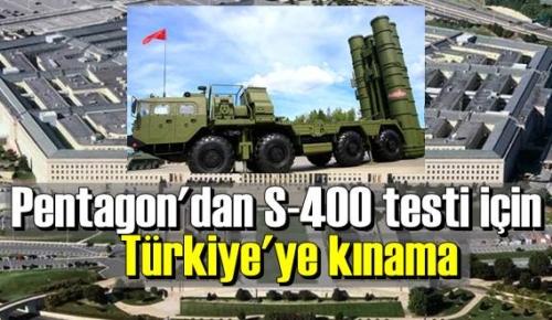 Pentago'dan, Türkiye'ye S400 kınaması!