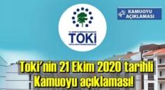Toki'nin 21 Ekim 2020 tarihli Kamuoyu açıklaması!