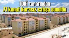 TOKİ'nin açık satış yöntemiyle sunduğu fırsatlar devam ediyor.