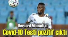 Beşiktaş'ın Ganalı futbolcusu'nda Covid-10 Testi pozitif çıktı.
