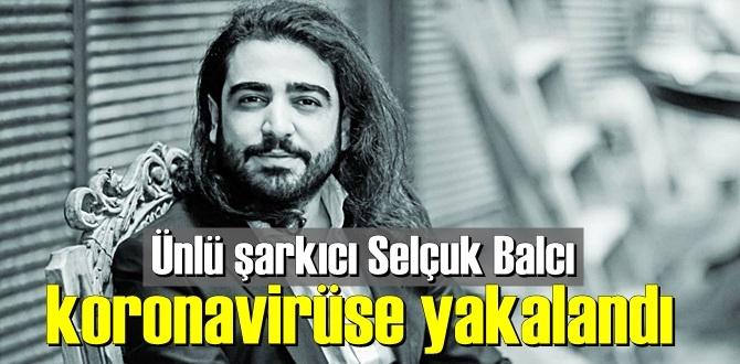 Selçuk Balcı'nın Covid 19 testi pozitif çıkınca sevenleri ile paylaştı