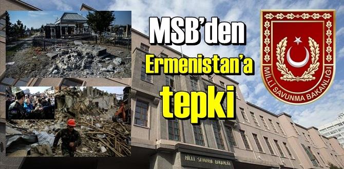 Ermenistan'ın işlediği Savaş ve insanlık suçlarına MSB'dan Tepki ve Kınama!