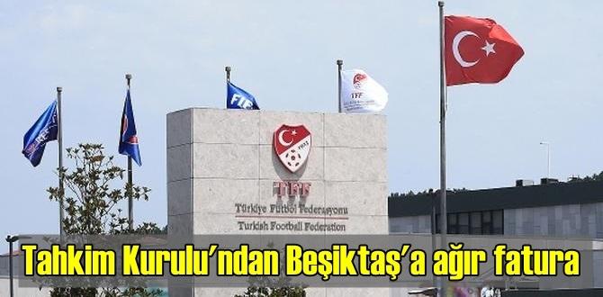 TFF'ye yapılan itirazlar reddedildi, Beşiktaş'a ağır fatura kesildi!