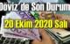 20 Ekim 2020 Salı Ekonomi'de Döviz piyasası, Döviz güne nasıl başladı!