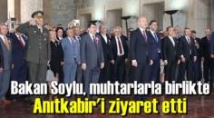 Bakan Süleyman Soylu, 81 ilden gelen muhtar heyeti ile Ata'nın Huzurundalar.