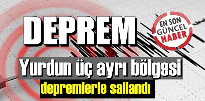 Deprem, Malatya Aydın ve Çorum'u Salladı!