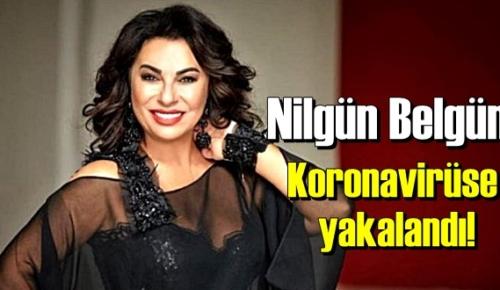 Kızı açıkladı,Nilgün Belgün Covid-19'a yakalandı!