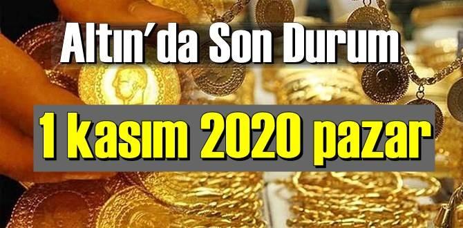 1 kasım 2020 pazar Ekonomi'de Altın piyasası, Altın güne nasıl başlıyor!