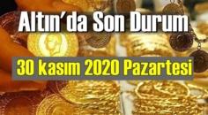 30 kasım 2020 Pazartesi Ekonomi'de Altın piyasası, Altın güne nasıl başlıyor