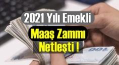 Emeklilerin alacağı 2021 yılı Zamlı Maaşları netleşmeye başladı!