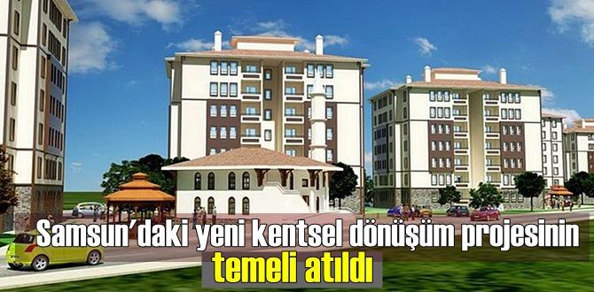 Samsun'nun Canik ilçesinde 280 milyon TL yatırım değerinde dönüşüm projesi geliştiriliyor