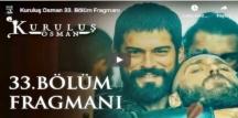 5 Kasım Beklenen Kuruluş Osman 33. Bölüm Fragmanına bakıver