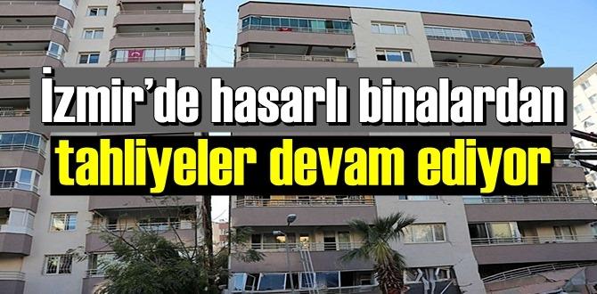 İzmir Depreminde hasar gören binalar boşaltılmaya devam ediliyor!
