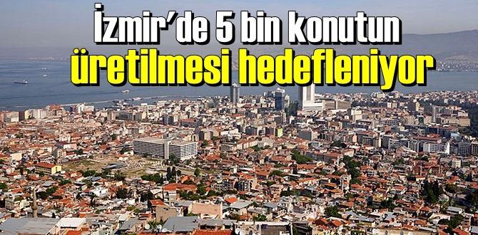 İzmir'de deprem konutları için harekete geçildi. İşte planlanan projeden ilk detaylar…