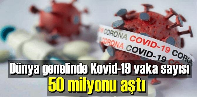 Covid-19 vaka sayısı 50 milyonu geçti!