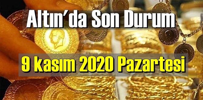 9 kasım 2020 Pazartesi Ekonomi'de Altın piyasası, Altın güne nasıl başlıyor!