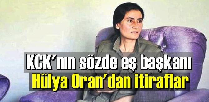 KCK'nın sözde eş başkanı Hülya Oran'dan itiraflar