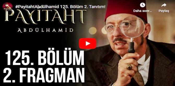 10 kasım – Payitaht Abdülhamid 125.Bölüm 2. Fragmanına bakıver
