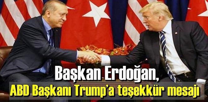 Cumhurbaşkanı Erdoğan Trump'ı Unutmadı! her şey için Teşekkür etti!