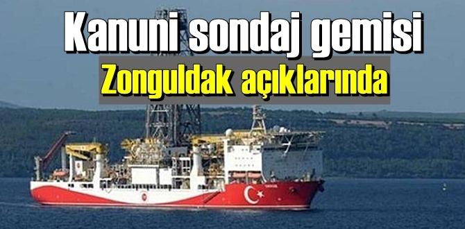 Kanuni sondaj gemisi Zonguldak'ın Karadeniz kıyısında!