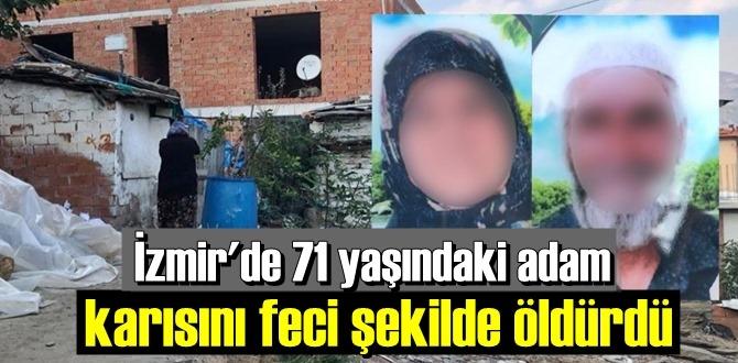 İzmir Kemalpaşa'da Yaşlı Adam, Canice Baltayla Eşin öldürdü