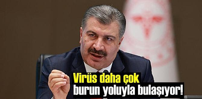 Yetkili ağızdan Uyarı geldi! Virüs daha çok burun yoluyla bulaşıyor!