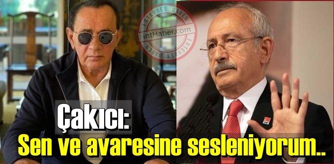 Alaattin Çakıcı: Kılıçdaroğlu'na, Sen ve avaresine sesleniyorum!