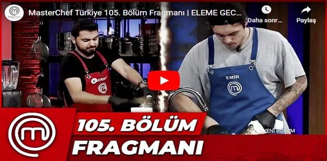 MasterChef Türkiye 105.Bölüm Fragmanı