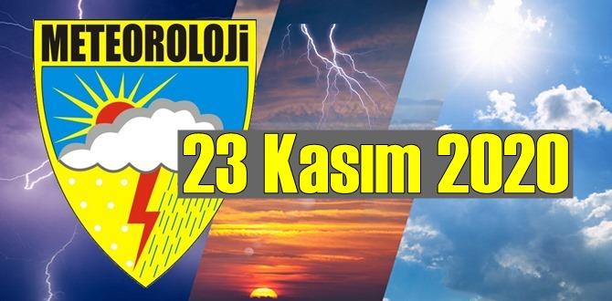 23 Kasım 2020 Pazartesi günü hava durumu raporu
