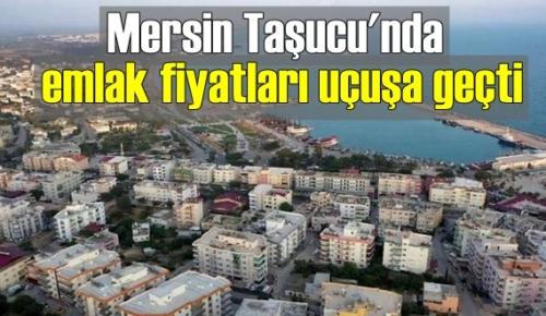Mersin'in Turizm bölgesi Taşucu'nda kira ve satılık konut fiyatlarının tavan yaptığı belirtiliyor