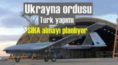 Ukrayna Ordusu, Türk yapımı SİHA alımına karar verdi!
