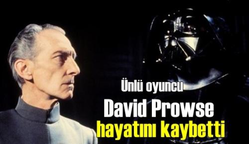 Amerikalı Ünlü aktör David Prowse hayatını kaybetti