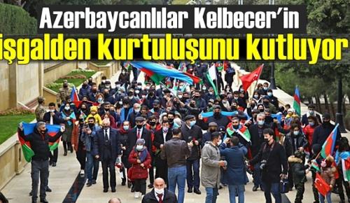 Azeri Halkı, işgalden kurtuluşunu kutluyorlar
