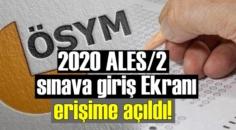2020 ALES/2 sınava giriş Ekranı erişime açıldı!