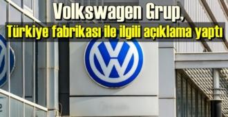 Volkswagen Grup'un Türkiye açıklaması!