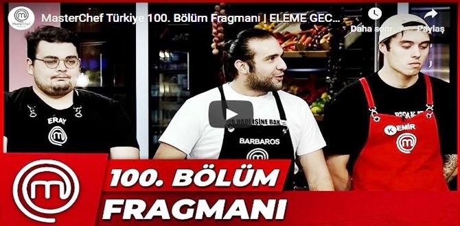 15 kasım – MasterChef Türkiye 100.Bölüm Fragmanına bakıver