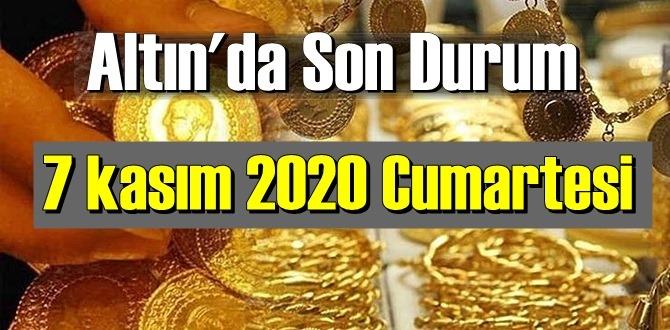 7 kasım 2020 Cumartesi Ekonomi'de Altın piyasası, Altın güne nasıl başlıyor!