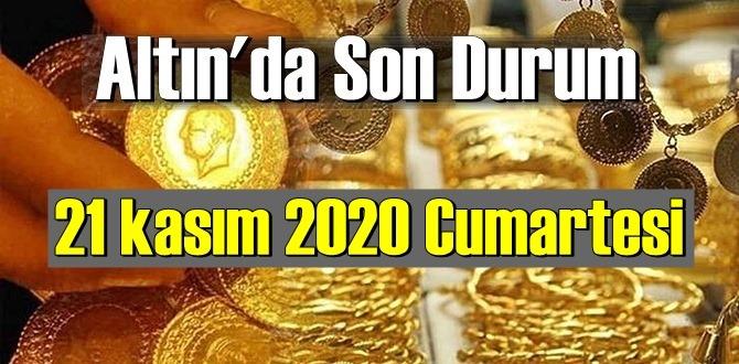 21 kasım 2020 Cumartesi Ekonomi'de Altın piyasası, Altın güne nasıl başlıyor