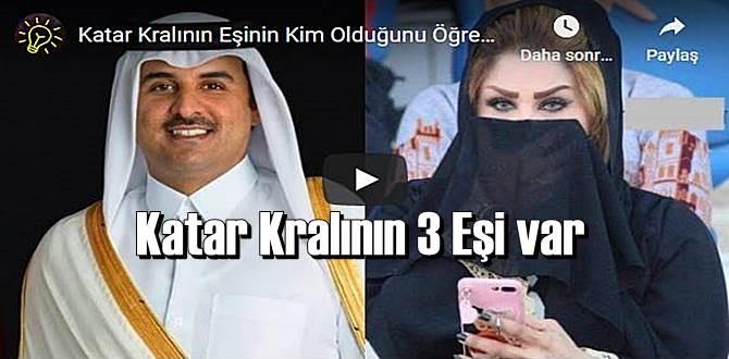Katar Kralının 3 Eşi var Bir Eşinin Kim Olduğunu Öğrenince Şok Olacaksınız!