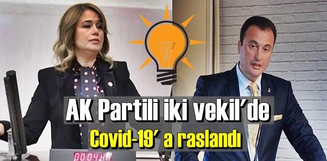 AKP'li iki vekil Covid-19'a yakalandı.