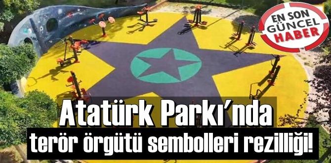 Atatürk Parkı'nda terör örgütü sembolleri rezilliği sorumluları Görevden Uzaklaştırıldılar!