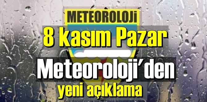 8 kasım Pazar / Bugün hava durumu nasıl olacak? yer yer sağanak yağışlı !