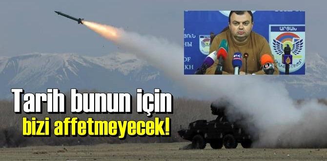 Vahram Poghosyan: Tarih bunun için bizi affetmeyecek!