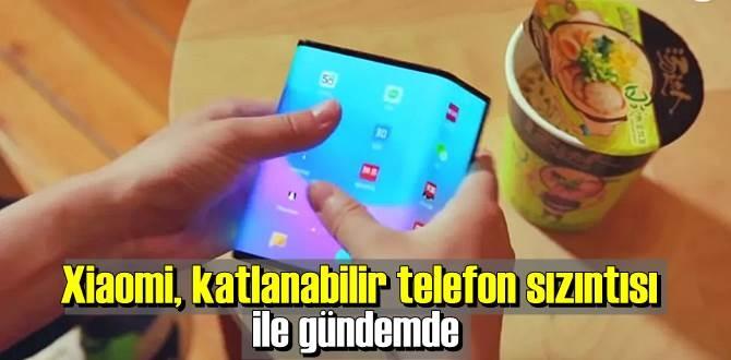 Xiaomi katlanabilir telefon 2021'de tanıtılabilir!