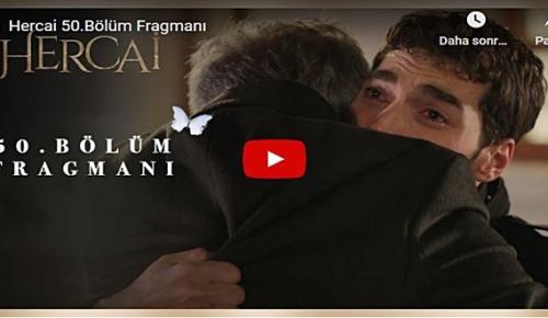 2 Aralık – Hercai 50.Bölüm Fragmanına bakıver